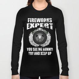 Fireworks Technician Expert Tech Director Long Sleeve T-shirt