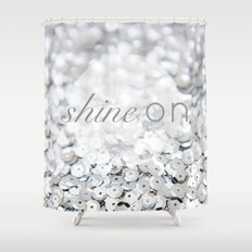 Shine ON Typography Print Shower Curtain