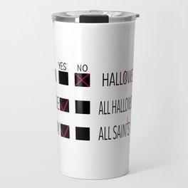 Anti-Halloween, All Hallows' Eve, All Saints' Day Christian Design Travel Mug