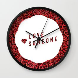 Love Someone Roses Wall Clock