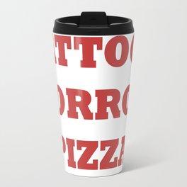 TATTOOS HORROR PIZZA Travel Mug