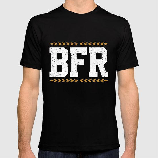 BFR T-shirt