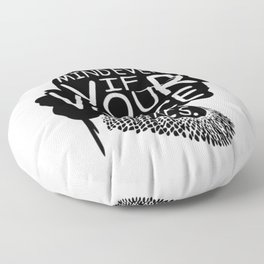 Ruth Bader Speak Your Mind Even If Your Voice Shakes, notorious rbg, ruth bader ginsburg Floor Pillow