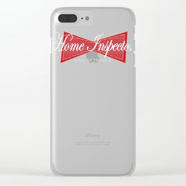 Home Inspector King of Trades Inspection Clear iPhone Case