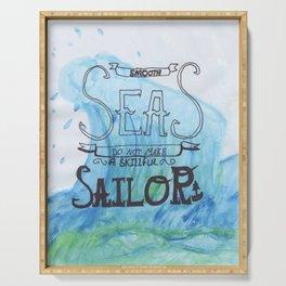 Smooth Seas Motto Serving Tray