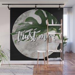 TRUST ME! Wall Mural