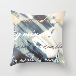 My Mind Is Rambling Throw Pillow