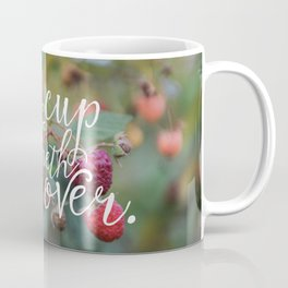 My Cup Runneth Over Encouraging Raspberry Nature Photograph Coffee Mug