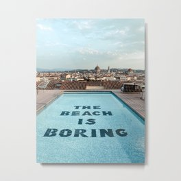 Florence Skyline View | Italy Travel Photography Art Print | The Beach is Boring pool Metal Print