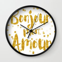 Bonjour mon Amour Wall Clock