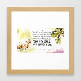 Yet I Will Rejoice in the Lord - Habakkuk 3:17-18  Framed Art Print