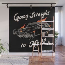 Going Straight To Hell Wall Mural