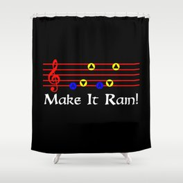 Make It Rain! - Song Of Storms (The Legend Of Zelda: Ocarina Of Time) Shower Curtain