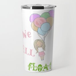 We All Float Travel Mug