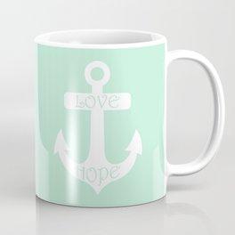 Love Hope Anchor Mint Green Coffee Mug