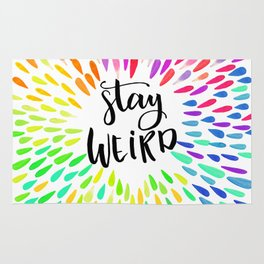 Stay Weird Colorful Quote Rug
