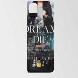 To Dream is to Die Android Card Case