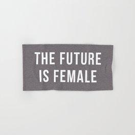 Future Is Female Quote Hand & Bath Towel