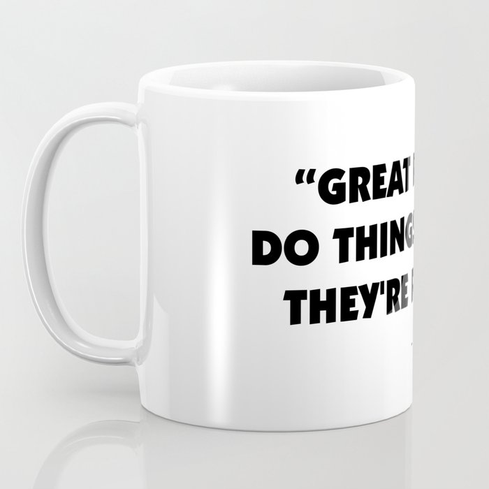 Great people do things before they're ready - Amy Poehler Coffee Mug