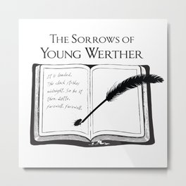 The Sorrows of Young Werther by Goethe Metal Print