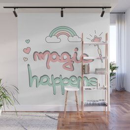 cute hand drawn lettering magic happens with magic wand, rainbow and hearts Wall Mural