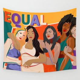 beleive in WE - Sisterhood - Equality - TIME'S UP! Wall Tapestry