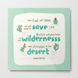 """Streams in the Desert"" Hand-Lettered Bible Verse Metal Print"
