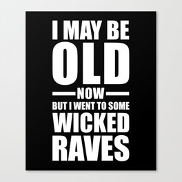 Wicked Raves EDM Quote Canvas Print