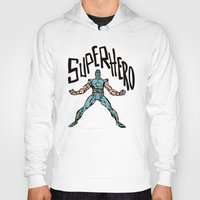 superhero Hoodies featuring SuperHero by Logan_J
