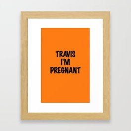 BLINK 182 - TRAVIS I'M PREGNANT! Framed Art Print