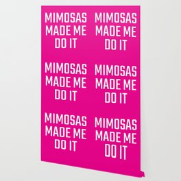 Mimosas Made Me Do It (Magenta) Wallpaper