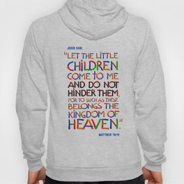 Let the little children come to me Hoody