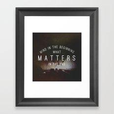 Mind What Matters Framed Art Print