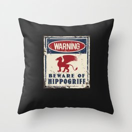 Hippogriff Warning Beware Throw Pillow