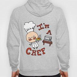 I'm a Chef! Hoody