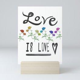 Love is Love Mini Art Print