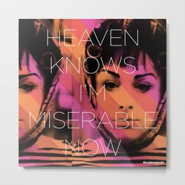 Heaven Knows I better Get Them Cha-Cha Heels Metal Print