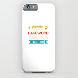 Lakewood City Lover Gift Funny Retro Vintage Souvenirs iPhone Case