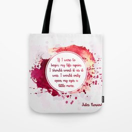 Jules Renard's quote Tote Bag