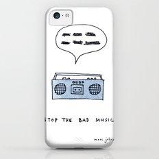 Stop the bad music iPhone 5c Slim Case