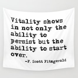 The ability to start over - F. Scott Fitzgerald quote Wall Tapestry