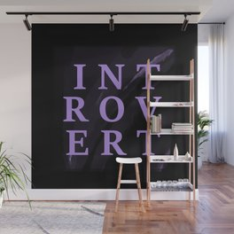 For the Love of Introverts Wall Mural