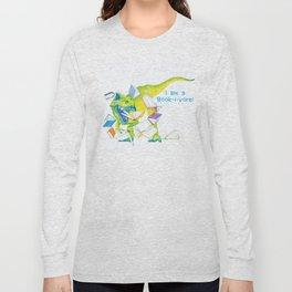 I am a Book-i-vore! Long Sleeve T-shirt