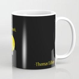 I have not failed Coffee Mug