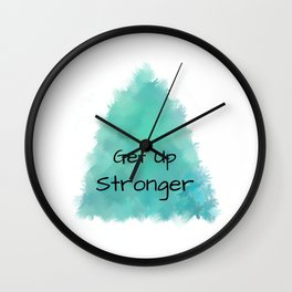 Get Up Stronger (black on blue-green and white) Wall Clock