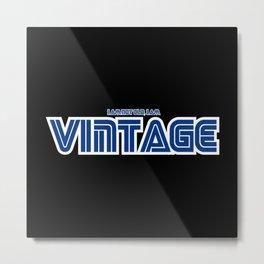 I Am Not Old, I Am Vintage - Sega Style Metal Print