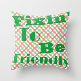 fixin' to be friendly: hobie and carlotta Throw Pillow