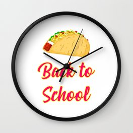 Back to School Tacos Quote Design Wall Clock