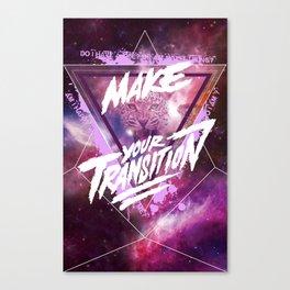 Make your transition (purple) Canvas Print