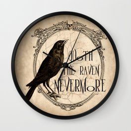Quoth the Raven Nevermore Wall Clock